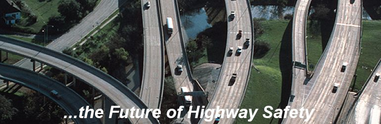 ...the Future of Highway Safety